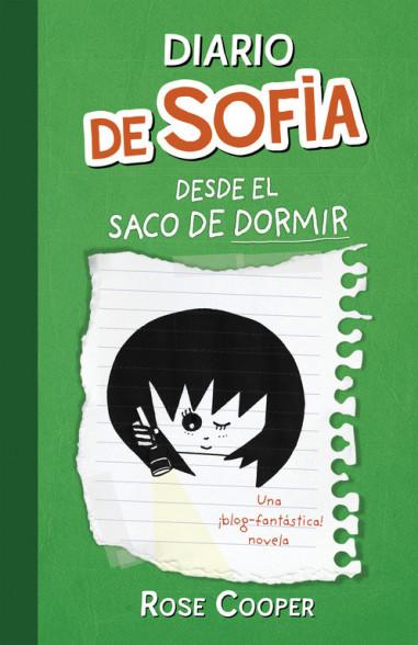 Diario de Sofía desde el saco de dormir (Serie Diario de Sofía 3)