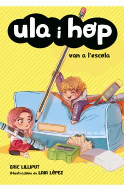 Ula i Hop van a l'escola (Ula i Hop)