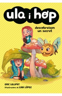 Ula i Hop descobreixen un secret (Ula i Hop)