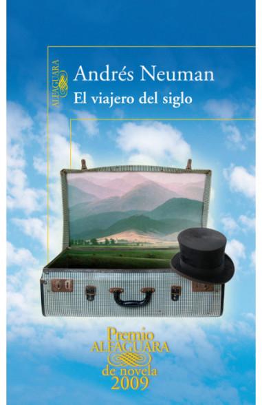 El viajero del siglo (Premio...