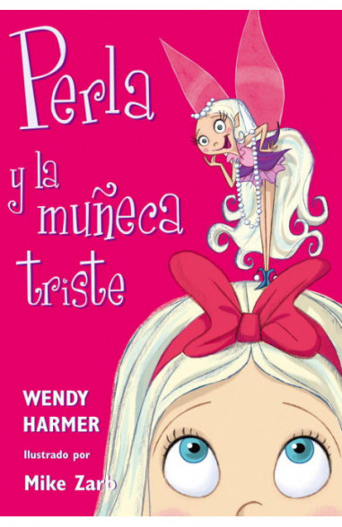 Perla y la muñeca triste (Colección Perla)