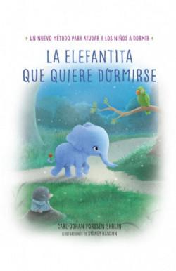 La elefantita que quiere...