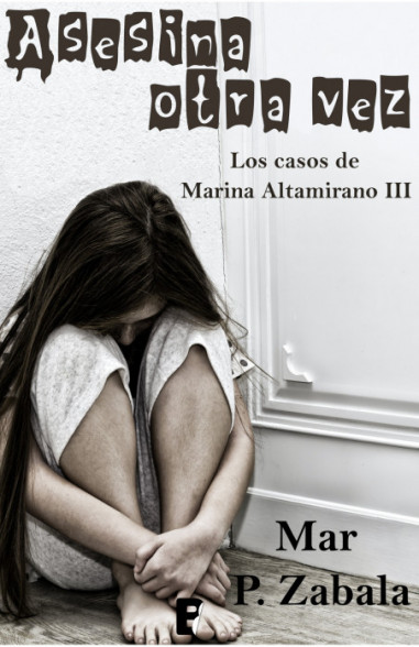 Asesina otra vez (Los casos de Marina...