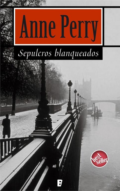 Sepulcros blanqueados (Detective William Monk 9)
