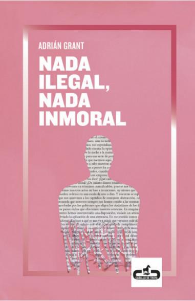 Nada ilegal, nada inmoral