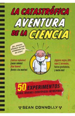 La catastrófica aventura de la ciencia