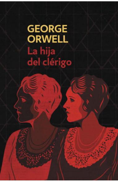 La hija del clérigo (edición definitiva avalada por The Orwell Estate)