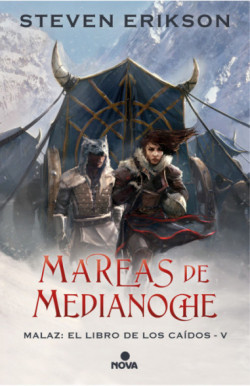 Mareas de Medianoche (Malaz: El Libro de los Caídos 5)
