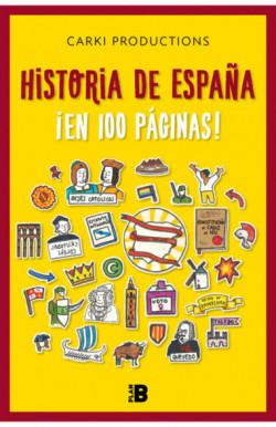 Historia de España ¡en 100...