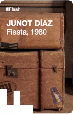Fiesta, 1980 (Flash Relatos)