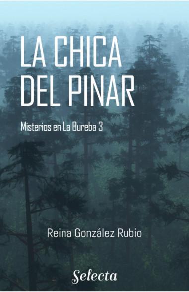 La chica del pinar (Trilogía Misterios en la Bureba 3)