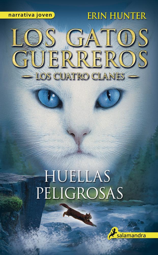 Huellas peligrosas (Los Gatos Guerreros   Los Cuatro Clanes 5)