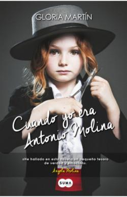 Cuando yo era Antonio Molina
