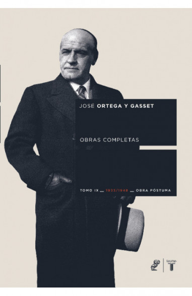 Obras completas. Tomo IX (1933/1948) Obra póstuma