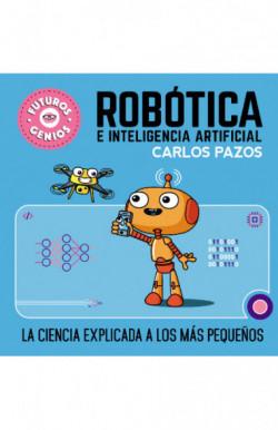 Robótica e inteligencia artificial (Futuros Genios 5)