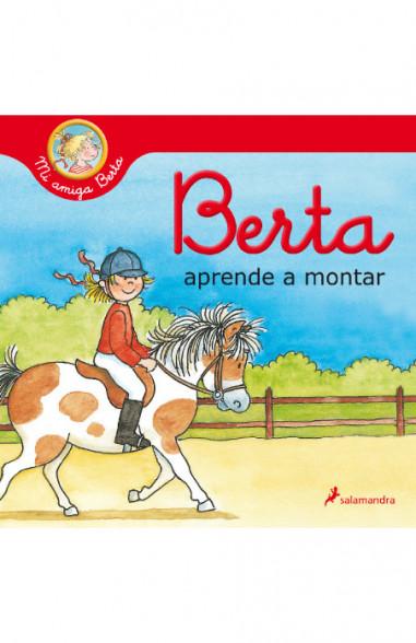 Berta aprende a montar (Mi amiga Berta)