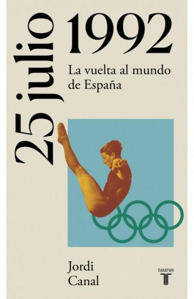25 de julio de 1992 (La España del siglo XX en siete días)