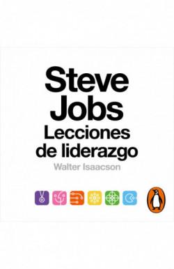 Steve Jobs. Lecciones de...