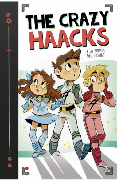 The Crazy Haacks y la puerta del futuro (Serie The Crazy Haacks 7)