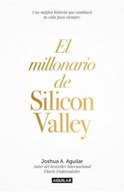 El millonario de Silicon Valley