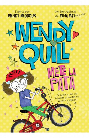 Wendy Quill mete la pata