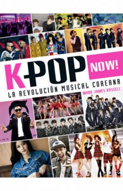 K-pop Now! La revolución...