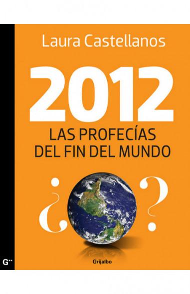 2012, Las profecías del fin del mundo