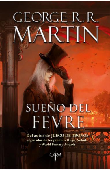 Sueño del Fevre (Biblioteca George...