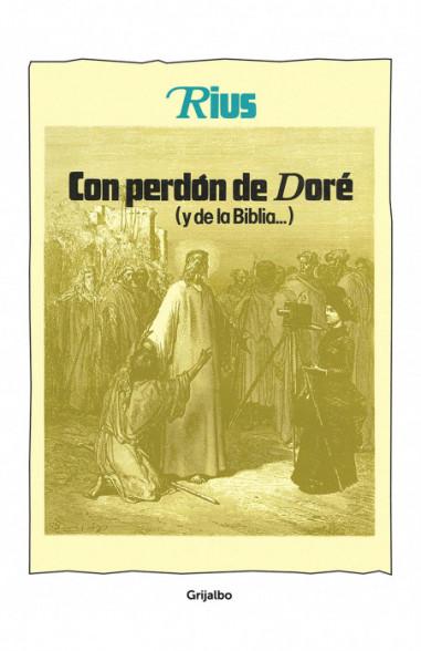 Con perdón de Doré (y de la Biblia)
