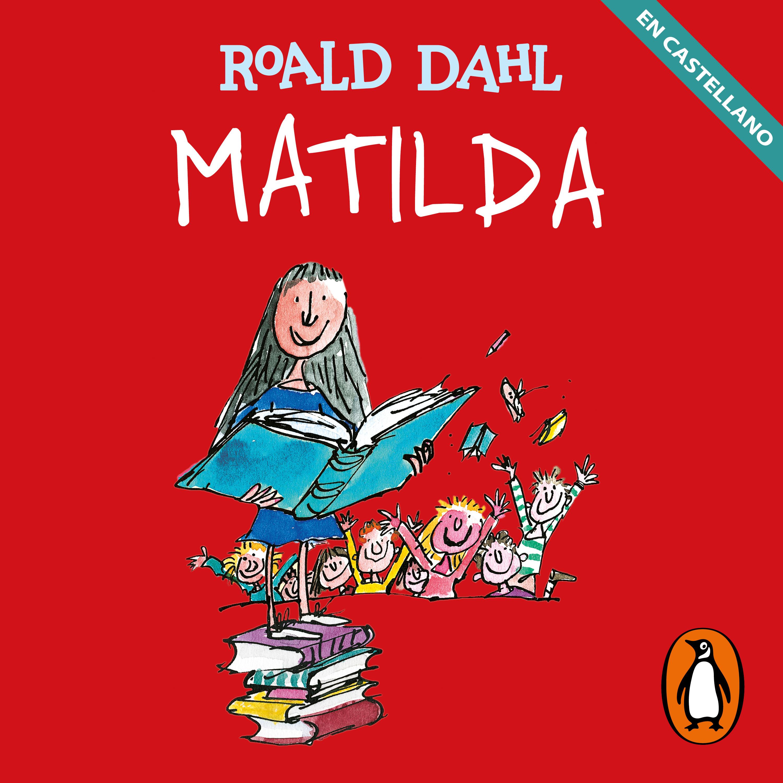 Matilda (Castellano) (Colección Alfaguara Clásicos)