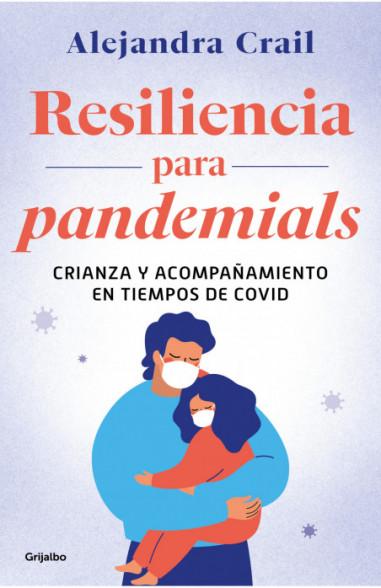 Resiliencia para pandemials