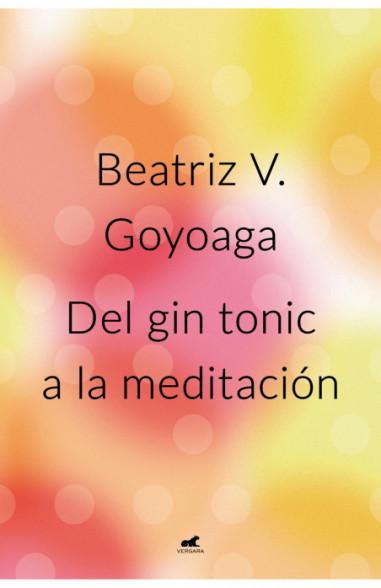 Del gin tonic a la meditación
