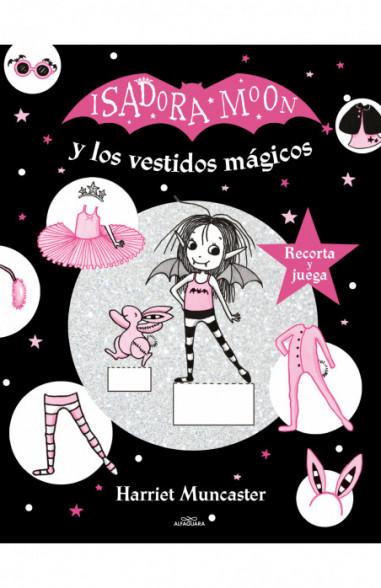 Isadora Moon y los vestidos mágicos...