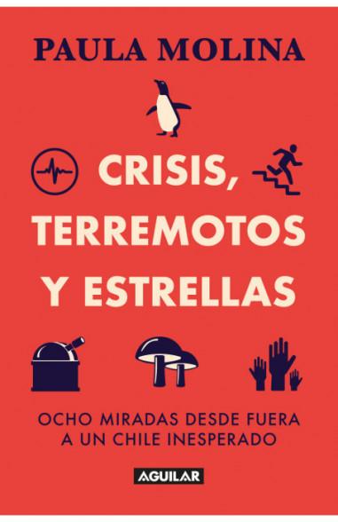 Crisis, terremotos y estrellas. Ocho...