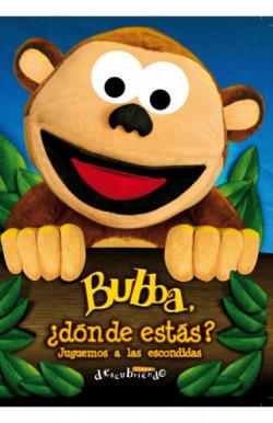 Bubba ¿dónde estás?