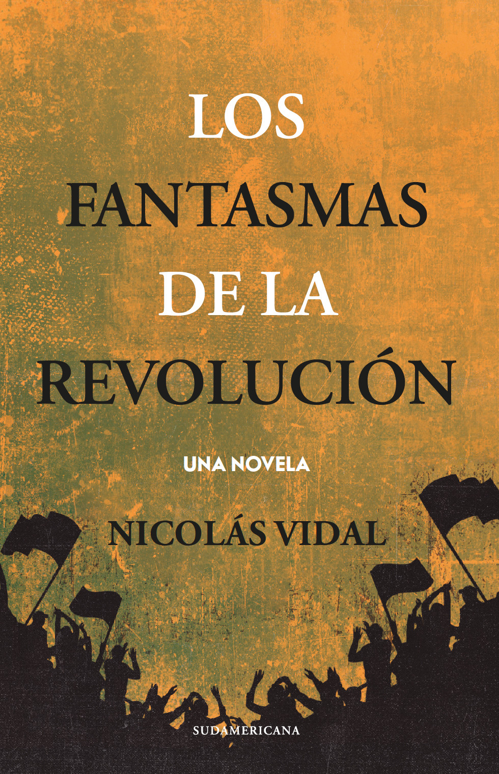 Los fantasmas de la revolución