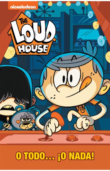 O todo... ¡O nada! (The Loud House 6)