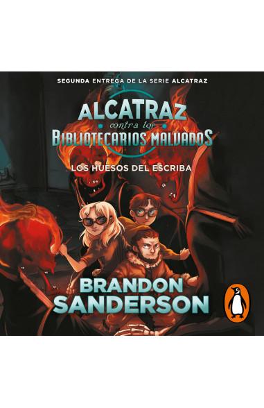 Los huesos del escriba (Alcatraz...