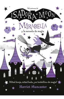 Mirabella y la escuela de magia (Mirabella)