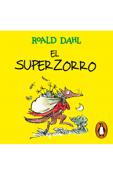 El Superzorro (Colección Alfaguara...