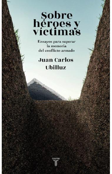 Sobre héroes y víctimas
