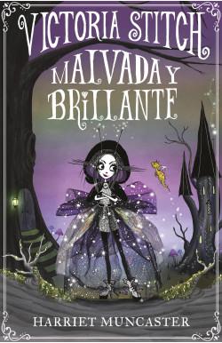 Victoria Stitch: Malvada y...