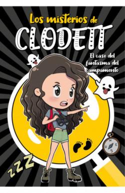 El caso del fantasma del campamento (Misterios de Clodett 4)