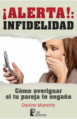 ¡Alerta!: Infidelidad