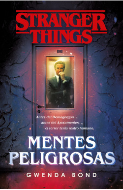 Stranger Things: Mentes...