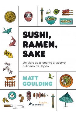 Sushi, Ramen, Sake