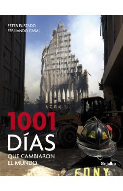 1001 días que cambiaron el...