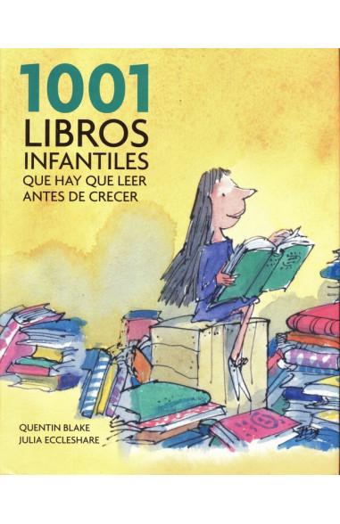 1001 libros infantiles que hay que leer antes de crecer
