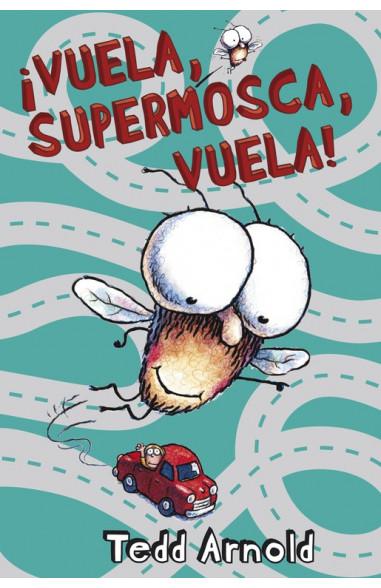 VUELA, SUPERMOSCA, VUELA!