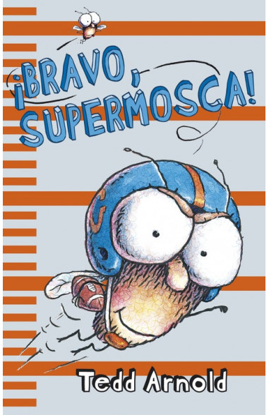 BRAVO, SUPERMOSCA!